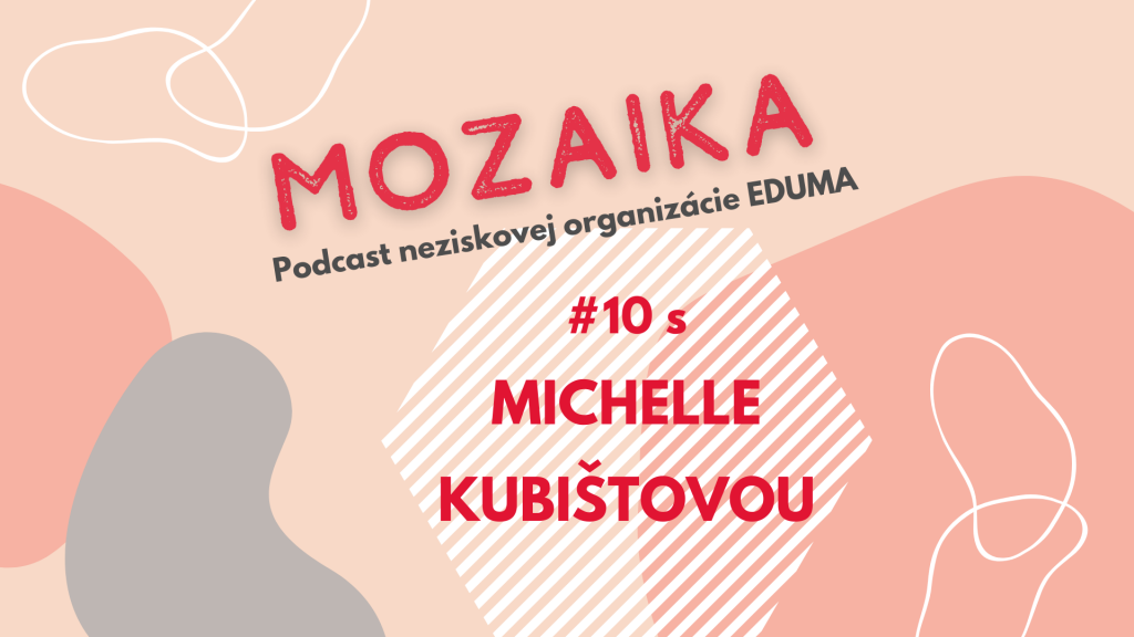 Michelle Kubištová -Dobrovoľná poradkyňa